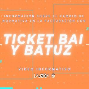 informacion ticket bai batuz